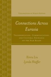 Cover of: Connections Across Eurasia | Xinru Liu