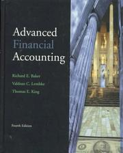 Cover of: Advanced financial accounting | Baker, Richard E.