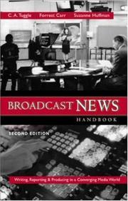 Cover of: Broadcast News Handbook | C. A. Tuggle