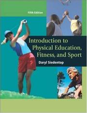 Cover of: Introduction to Physical Education, Fitness, and Sport with PowerWeb/OLC Bind-in Passcard | Daryl Siedentop