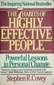 The 7 Habits of Highly Effective People by Stephen R. Covey, Covey, Steven R. Covey, Stephen R. Covey, stephen r covey, Sean Covey