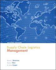 Supply chain logistics management by Donald J. Bowersox