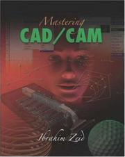 Cover of: Mastering CAD/CAM with Engineering Subscription Card | Ibrahim Zeid