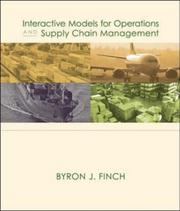Cover of: Interactive Models for Operations and Supply Chain Management 1e with CD | Byron Finch