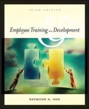 Cover of: Employee Training and Development with Powerweb Card 3/e | Raymond Andrew Noe