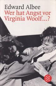 Wer hat Angst vor Virginia Woolf...?