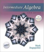 Cover of: Intermediate Algebra (5th Edition) | Mark Dugopolski