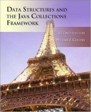 Cover of: Data Structures and the Java Collections Framework | William Collins