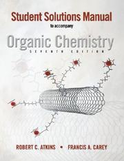 Cover of: Solutions Manual to accompany Organic Chemistry | Francis A. Carey