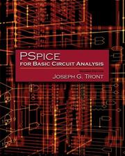 Cover of: Pspice for basic circuit analysis | Joseph G. Tront