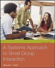 Cover of: A Systems Approach to Small Group Interaction with Student CD-ROM and PowerWeb | Stewart L. Tubbs