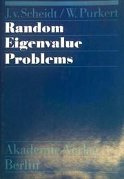 Random eigenvalue problems