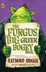 Cover of: The Fungus Big Green Bogey Book