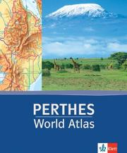 Cover of: Perthes World Atlas | Klett International