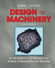 Cover of: Design of Machinery with Student Resource DVD | Robert L. Norton