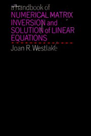 A handbook of numerical matrix inversion and solution of linear equations