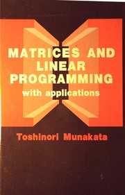 Matrices and linear programming with applications
