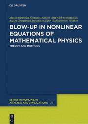 Blow-Up in Nonlinear Equations of Mathematical Physics