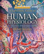 A Laboratory Guide to Human Physiology by Stuart Ira Fox