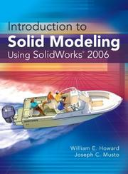 Introduction to Solid Modeling Using SolidWorks 2006 by William E. Howard, Joseph Musto
