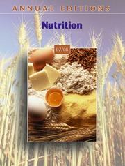 Cover of: Annual Editions: Nutrition 07/08 (Annual Editions : Nutrition) | Dorothy J. Klimis-Zacas