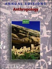 Cover of: Annual Editions: Anthropology 06/07 (Annual Editions : Anthropology) | Elvio Angeloni