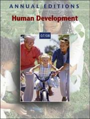 Cover of: Annual Editions: Human Development 07/08 (Annual Editions : Human Development) | Karen L. Freiberg