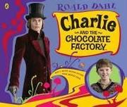 Cover of: Charlie and the Chocolate Factory Picture Book