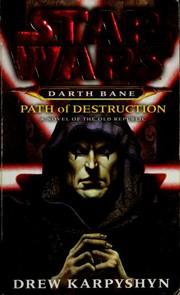 Star Wars: Darth Bane: Path of Destruction
