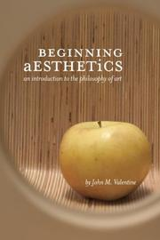 Beginning Aesthetics: An Introduction to the Philosophy of Art