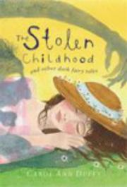 Cover of: The Stolen Childhood and Other Dark Fairy Tales