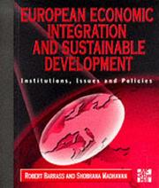 Cover of: European economic integration and sustainable development
