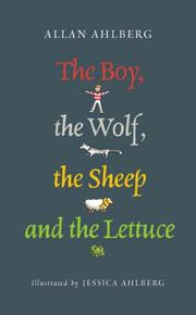 Cover of: The Boy, the Wolf, the Sheep and the Lettuce
