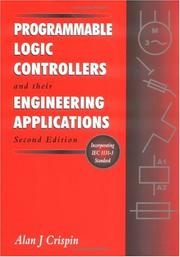 Cover of: Programmable logic controllers and their engineering applications