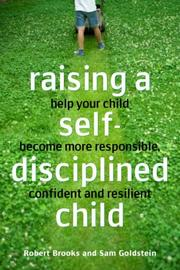 Cover of: Raising a Self-disciplined Child | Robert B. Brooks