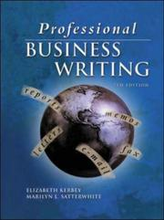 Professional Business Writing, Student Text-Workbook with CD-Rom by Elizabeth Kerbey, Marilyn Satterwhite