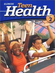 Cover of: Teen Health Course 2 Student Edition | McGraw-Hill