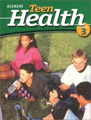 Cover of: Teen Health Course 3 Student Edition | McGraw-Hill