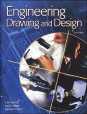Engineering Drawing And Design Student Edition 2002 by Cecil H. Jensen, Jay D. Helsel, Dennis Short, Jay Helsel, Cecil Jensen
