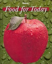 Cover of: Food for Today, Student Edition | Helen Kowtaluk