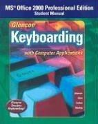 Cover of: Glencoe Keyboarding with Computer Applications Office 2000 Student Manual | McGraw-Hill