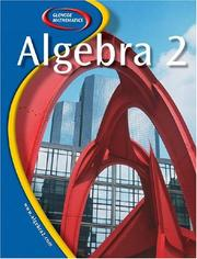 Cover of: Glencoe Algebra 2, Student Edition (Glencoe) | McGraw-Hill