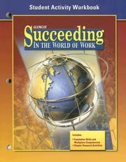 Cover of: Succeeding in the World of Work, Student Activity Workbook | McGraw-Hill