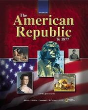 Cover of: The American Republic to 1877, Student Edition | McGraw-Hill