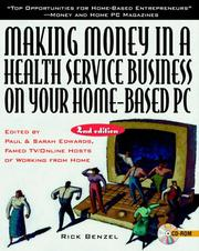 Cover of: Making money in a health service business on your home-based PC | Rick Benzel