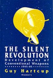 Cover of: The silent revolution: the development of conventional weapons, 1945-85