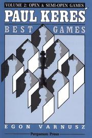 Paul Keres' Best Games by Egon Varnusz