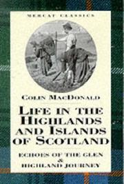 Cover of: Life in the highlands and islands of Scotland