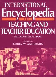 Cover of: International encyclopedia of teaching and teacher education