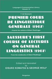 Cover of: Premier cours de linguistique generale (1907): d'après les cahiers d'Albert Riedlinger = Saussure's first course of lectures on general linguistics (1907) : from the notebooks of Albert Riedlinger